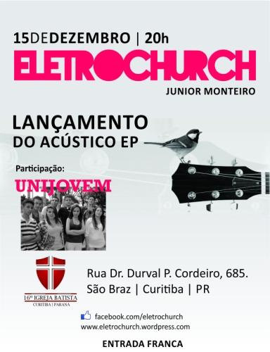 eletrochurch-banner internet-lançamento eletrochurch acustico ep 650x846px-2