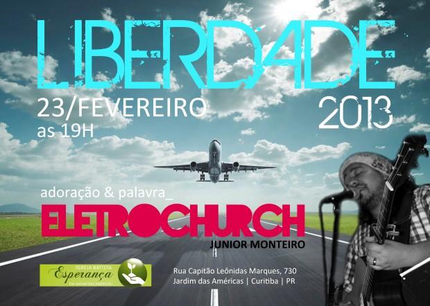 liberdade2013-eletrochurch-cartaz-A3