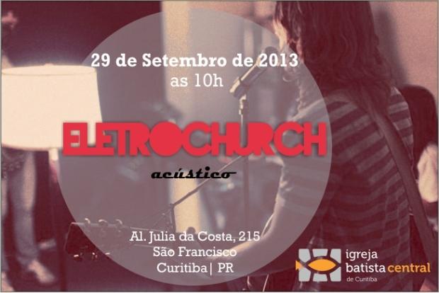 eletrochurch igreja batista central de curitiba