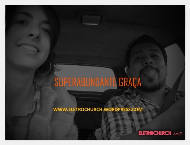 eletrochurch-superabundantegraça2
