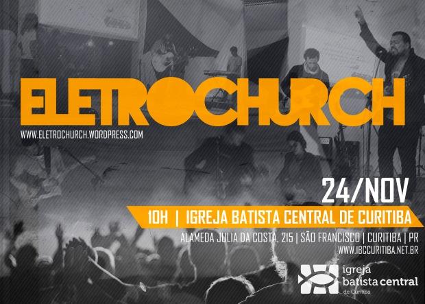 eletrochurch-igrejabatistacentraldecuritiba-24-11