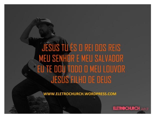 eletrochurch-JesusfilhodeDeus-1