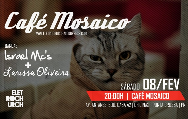 cafe-mosaico-eletrochurch-fev2014